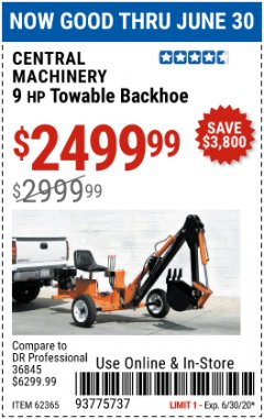 Harbor Freight Coupon CENTRAL MACHINERY 9 HP TOWABLE BACKHOE Lot No. 62365 EXPIRES: 6/30/20 - $2499.99