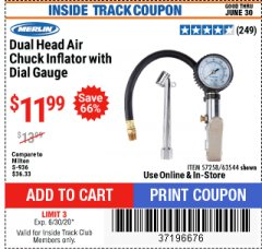 Harbor Freight ITC Coupon DUAL HEAD AIR CHUCK INFLATOR W/ DIAL GAUGE Lot No. 57258/63544 Dates Valid: 12/31/69 - 6/30/20 - $11.99