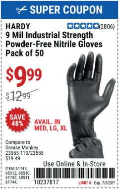 Harbor Freight Coupon HARDY 9 MIL INDUSTRIAL STRENGTH POWDER-FREE NITRILE GLOVES - PACK OF 50 Lot No. 617433 Expired: 7/5/20 - $9.99