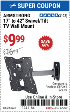 "Harbor Freight Coupon ARMSTRONG 17"" TO 42"" SWIVEL/TILT TV WALL MOUNT Lot No. 64238 Expired: 7/5/20 - $9.99"
