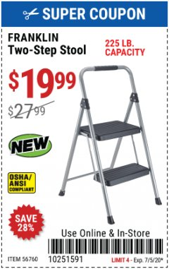 Harbor Freight Coupon FRANKLIN TWO-STEP STOOL Lot No. 56760 Expired: 7/5/20 - $19.99