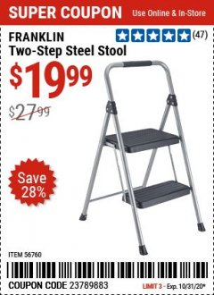 Harbor Freight Coupon FRANKLIN TWO-STEP STOOL Lot No. 56760 Expired: 9/28/20 - $19.99