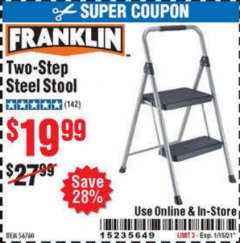 Harbor Freight Coupon FRANKLIN TWO-STEP STOOL Lot No. 56760 Expired: 1/15/21 - $19.99