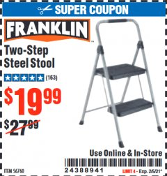 Harbor Freight Coupon FRANKLIN TWO-STEP STOOL Lot No. 56760 Expired: 2/5/21 - $19.99