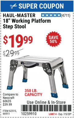 "Harbor Freight Coupon HAUL-MASTER 18"" WORKING PLATFORM STEP STOOL Lot No. 62515 EXPIRES: 7/5/20 - $19.99"
