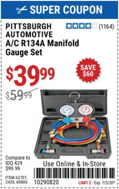 Harbor Freight Coupon PITTSBURGH AUTOMOTIVE A/C R134A MANIFOLD GAUGE SET Lot No. 62707, 2345, 60806 EXPIRES: 7/5/20 - $39.99