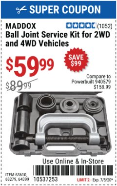 Harbor Freight Coupon MADDOX BALL JOINT SERVICE KIT FOR 2WD AND 4WD VEHICLES Lot No. 63610, 63279, 64399 EXPIRES: 7/5/20 - $59.99