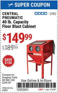 Harbor Freight Coupon CENTRAL PNEUMATIC 40 LB CAPACITY FLOOR BLAST CABINET Lot No. 62144, 68893 EXPIRES: 7/5/20 - $149.99
