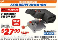"Harbor Freight ITC Coupon 2"" BENCH TOP CUT-OFF SAW Lot No. 62136/61900/42307 Expired: 8/31/18 - $27.99"