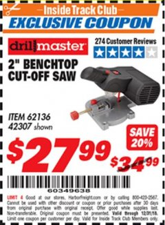 "Harbor Freight ITC Coupon 2"" BENCH TOP CUT-OFF SAW Lot No. 62136/61900/42307 Expired: 12/31/18 - $27.99"