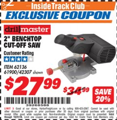 "Harbor Freight ITC Coupon 2"" BENCH TOP CUT-OFF SAW Lot No. 62136/61900/42307 Expired: 10/31/18 - $27.99"