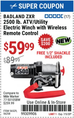 Harbor Freight Coupon BADLAND ZXR 2500LB ATV/UTILITY WINCH WITH WIRELESS REMOTE Lot No. 56258 Valid Thru: 7/31/20 - $59.99