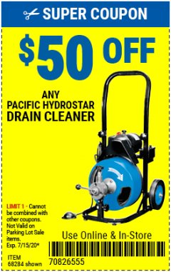 Harbor Freight Coupon $50 OFF ANY PACIFIC HYDROSTAR DRAIN CLEANER Lot No. 68285/61856/68284/61857 Expired: 7/15/20 - $50