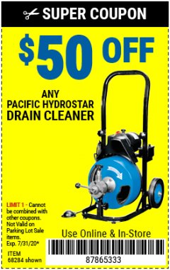 Harbor Freight Coupon $50 OFF ANY PACIFIC HYDROSTAR DRAIN CLEANER Lot No. 68285/61856/68284/61857 Expired: 7/31/20 - $50