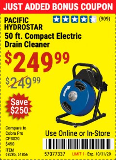 Harbor Freight Coupon $50 OFF ANY PACIFIC HYDROSTAR DRAIN CLEANER Lot No. 68285/61856/68284/61857 Valid Thru: 10/31/20 - $249.99