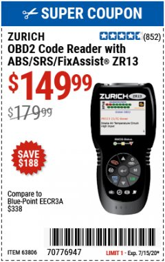 Harbor Freight Coupon ZURICH OBD2 CODE READER WITH ABS/SRS/FIXASSIST® ZR13 Lot No. 63806 Expired: 7/15/20 - $149.99
