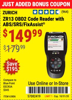 Harbor Freight Coupon ZURICH OBD2 CODE READER WITH ABS/SRS/FIXASSIST® ZR13 Lot No. 63806 Valid Thru: 10/31/20 - $149.99