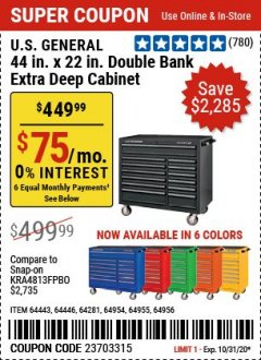 "Harbor Freight Coupon U.S. GENERAL 44"" X 22"" DOUBLE BANK EXTRA DEEP CABINETS (ALL COLORS) Lot No. 64446/64443/64281/64954/64955/64956 Valid Thru: 10/31/20 - $449.99"