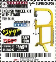 Harbor Freight Coupon ENGLISH WHEEL KIT WITH STAND Lot No. 95359/68385 Expired: 6/15/19 - $249.99