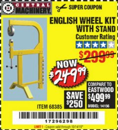 Harbor Freight Coupon ENGLISH WHEEL KIT WITH STAND Lot No. 95359/68385 Expired: 10/14/19 - $249.99