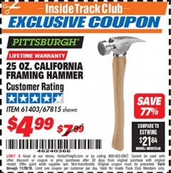 Harbor Freight ITC Coupon 25 OZ. CALIFORNIA FRAMING HAMMER Lot No. 61403/67815 Expired: 11/30/18 - $4.99