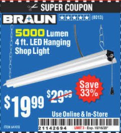 Harbor Freight Coupon 5000 LUMEN 4 FT. LED HANGING SHOP LIGHT Lot No. 64410 Expired: 10/16/20 - $19.99