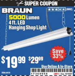 Harbor Freight Coupon 5000 LUMEN 4 FT. LED HANGING SHOP LIGHT Lot No. 64410 Expired: 10/19/20 - $19.99