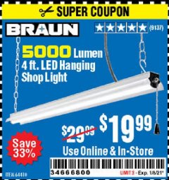 Harbor Freight Coupon 5000 LUMEN 4 FT. LED HANGING SHOP LIGHT Lot No. 64410 Expired: 1/8/21 - $19.99