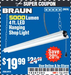 Harbor Freight Coupon 5000 LUMEN 4 FT. LED HANGING SHOP LIGHT Lot No. 64410 Expired: 2/1/21 - $19.99