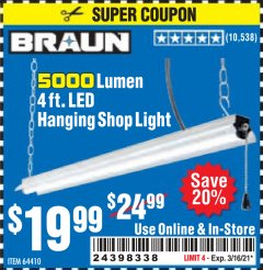 Harbor Freight Coupon 5000 LUMEN 4 FT. LED HANGING SHOP LIGHT Lot No. 64410 Valid: 2/16/21 - 3/16/21 - $19.99