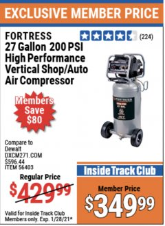 Harbor Freight ITC Coupon FORTRESS 27 GALLON, 200PSI HIGH PERFORMANCE VERTICAL SHOP/AUTO AIR COMPRESSOR Lot No. 57254/56403 Expired: 1/28/21 - $349.99