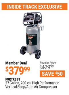 Harbor Freight ITC Coupon FORTRESS 27 GALLON, 200PSI HIGH PERFORMANCE VERTICAL SHOP/AUTO AIR COMPRESSOR Lot No. 57254/56403 Valid: 3/26/21 - 4/29/21 - $379.99