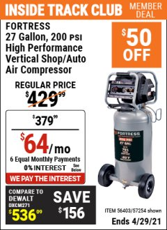 Harbor Freight ITC Coupon FORTRESS 27 GALLON, 200PSI HIGH PERFORMANCE VERTICAL SHOP/AUTO AIR COMPRESSOR Lot No. 57254/56403 Valid Thru: 4/29/21 - $379.99