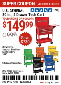 Harbor Freight Coupon US GENERAL 30 IN, 4 DRAWER TECH CART Lot No. 56390/56391/56392/56393/56394/64818 Valid Thru: 10/31/20 - $149.99