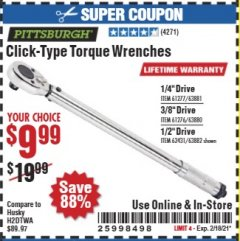 Harbor Freight Coupon PITTSBURGH CLICK TYPE TORQUE WRENCHES Lot No. 61277/63881/61276/63880/62431/239/63882 Expired: 2/18/21 - $9.99