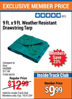 Harbor Freight ITC Coupon 9 FT. X 9 FT. WEATHER RESISTANT DRAWSTRING TARP Lot No. 56376 Valid Thru: 10/31/20 - $9.99