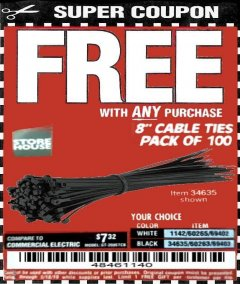 "Harbor Freight FREE Coupon 8"" CABLE TIES PACK OF 100 Lot No. 1142/60265/69402/34635/60263/69403 Expired: 5/18/19 - FWP"