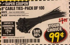 "Harbor Freight Coupon 8"" CABLE TIES PACK OF 100 Lot No. 1142/60265/69402/34635/60263/69403 Expired: 10/31/18 - $0.99"