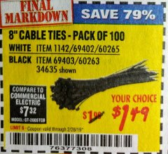 "Harbor Freight Coupon 8"" CABLE TIES PACK OF 100 Lot No. 1142/60265/69402/34635/60263/69403 Expired: 2/28/19 - $1.49"