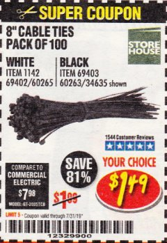 "Harbor Freight Coupon 8"" CABLE TIES PACK OF 100 Lot No. 1142/60265/69402/34635/60263/69403 Expired: 7/31/19 - $1.49"