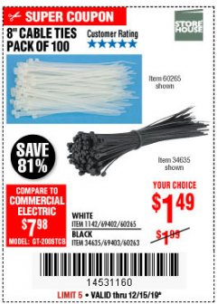 "Harbor Freight Coupon 8"" CABLE TIES PACK OF 100 Lot No. 1142/60265/69402/34635/60263/69403 Expired: 12/15/19 - $1.49"