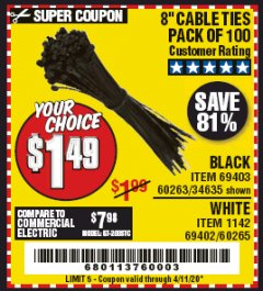 "Harbor Freight Coupon 8"" CABLE TIES PACK OF 100 Lot No. 1142/60265/69402/34635/60263/69403 Expired: 6/30/20 - $1.49"