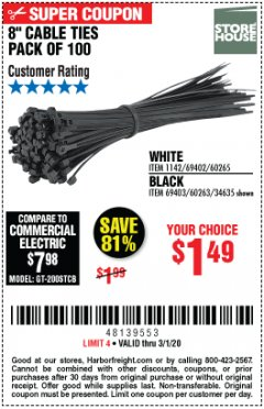 "Harbor Freight Coupon 8"" CABLE TIES PACK OF 100 Lot No. 1142/60265/69402/34635/60263/69403 Expired: 3/1/20 - $1.49"