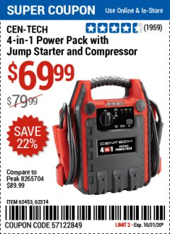 Harbor Freight Coupon CEN-TECH 4-IN-1 POWER PACK WITH JUMP STARTER AND COMPRESSOR Lot No. 62453,62374 Valid: 10/15/20 10/31/20 - $69.99