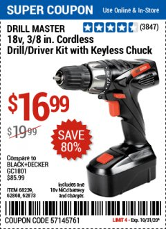 Harbor Freight Coupon DRILL MASTER 18V, 3/8 IN. CORDLESS DRILL/ DRIVER KIT WITH KEYLESS CHUCK Lot No. 68239, 62868, 62873 Valid: 10/15/20 10/31/20 - $16.99