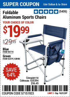 Harbor Freight Coupon FOLDABLE ALUMINUM SPORTS CHAIRS Lot No. 635394 Valid Thru: 10/31/20 - $19.99