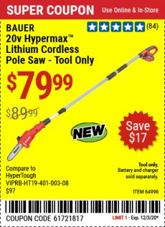 Harbor Freight Coupon BAUER 20V HYPERMAX LITHIUM CORDLESS POLE SAW TOOL ONLY Lot No. 64996 Valid Thru: 12/3/20 - $79.99