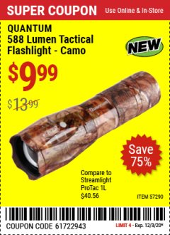 Harbor Freight Coupon QUANTUM 588 LUMEN TACTICAL FLASHLIGHT CAMO Lot No. 57290 Valid Thru: 12/3/20 - $9.99