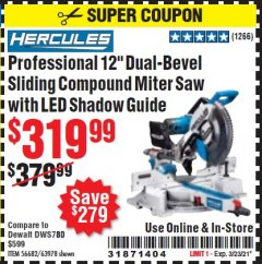 "Harbor Freight Coupon HERCULES PROFESSIONAL 12"" DOUBLE-BEVEL SLIDING MITER SAW Lot No. 63978/56682 Valid Thru: 3/23/21 - $319.99"