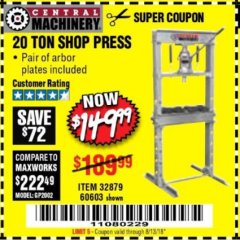 Harbor Freight Coupon 20 TON SHOP PRESS Lot No. 32879/60603 Expired: 8/13/18 - $149.99